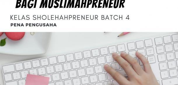 Kunci Menuju Kesuksesan Muslimahpreneur