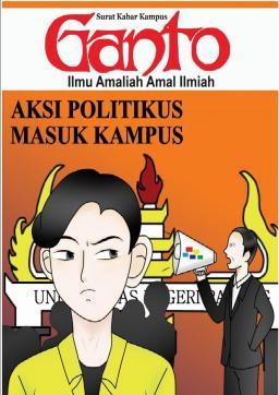 Taboid Ganto Edisi 209: Aksi Politikus Masuk Kampus
